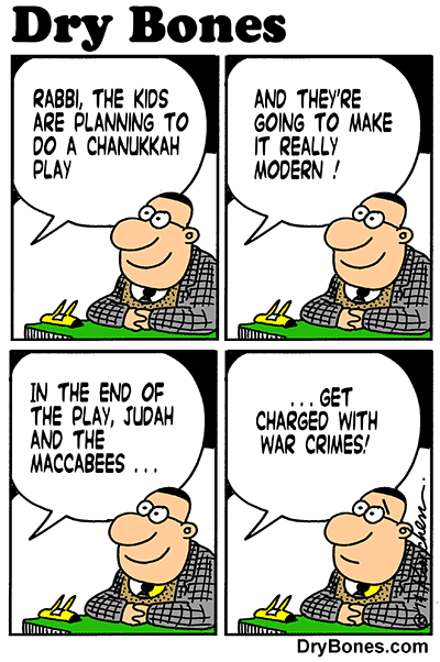 Dry Bones cartoon, Jews, Israel,holiday,Chanukkah, Hanukka, war crimes,Hanukkah,Jewish culture,