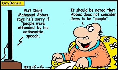 Dry Bones cartoon, Israel, Abbas, Palestinian Arabs,antisemitism,