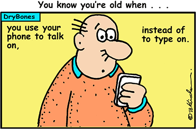 Dry Bones cartoon, Amazon, getting old,mobiles,