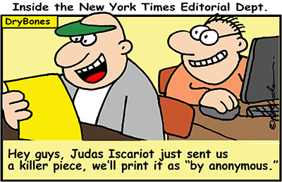 Dry Bones cartoon, anonymous, Op-Ed, resistance, White House, Judas, Judas Iscariot,Trump,NYT, New York Times, media,