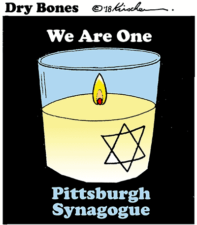 Dry Bones cartoon, Tree of Life Synagogue, Pittsburgh, terror, terror attack,