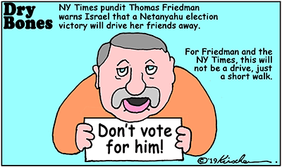 NY Times, Bibi, Netanyahu, Thomas Friedman, Elections, media, Israel, politics,
